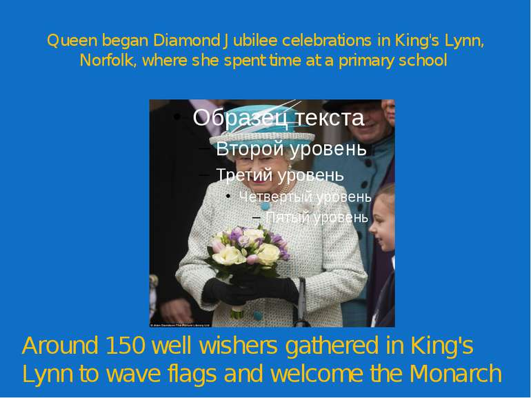 Queen began Diamond Jubilee celebrations in King's Lynn, Norfolk, where she s...