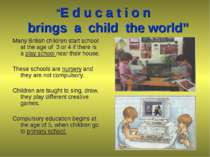 """""""E d u c a t i o n brings a child the world"""" Many British children start scho..."""
