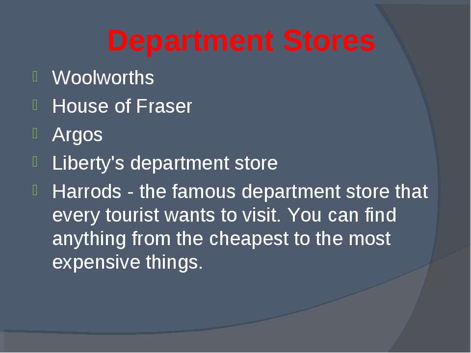 Department Stores Woolworths House of Fraser Argos Liberty's department store...
