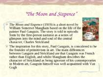 """The Moon and Sixpence"" The Moon and Sixpence (1919) is a short novel by Will..."