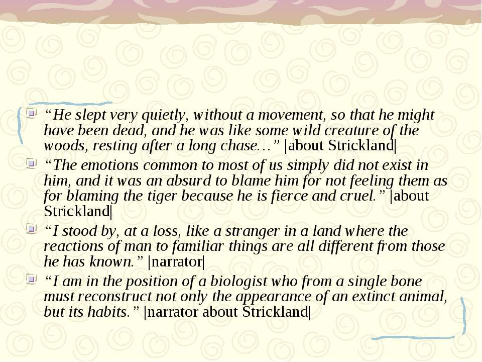 """""""He slept very quietly, without a movement, so that he might have been dead, ..."""