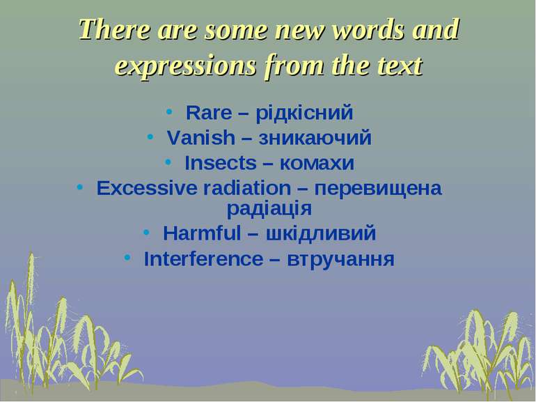 There are some new words and expressions from the text Rare – рідкісний Vanis...