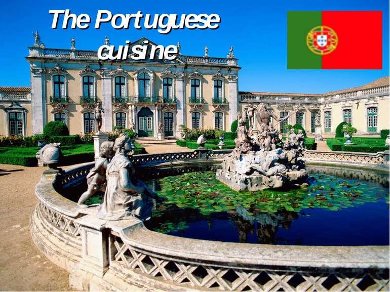 The Portuguese cuisine