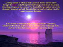 A voltage applied to a human body causes an electric current to flow through ...