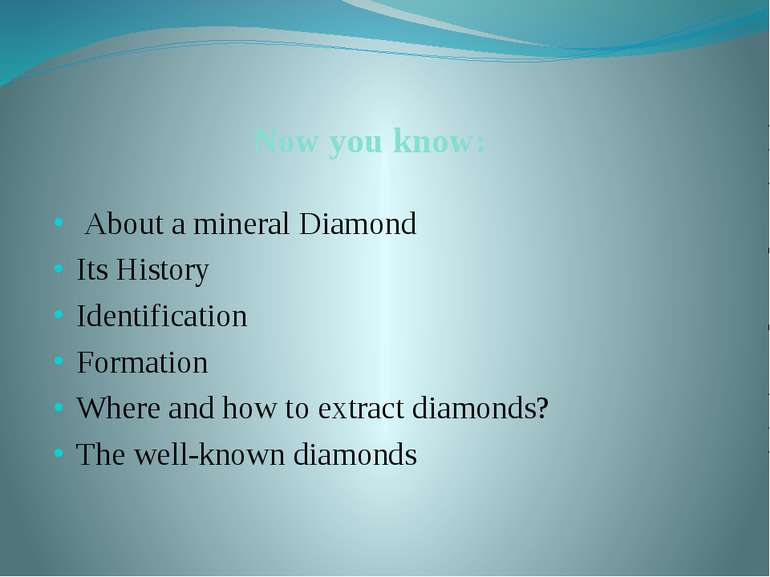 Now you know: About a mineral Diamond Its History Identification Formation Wh...