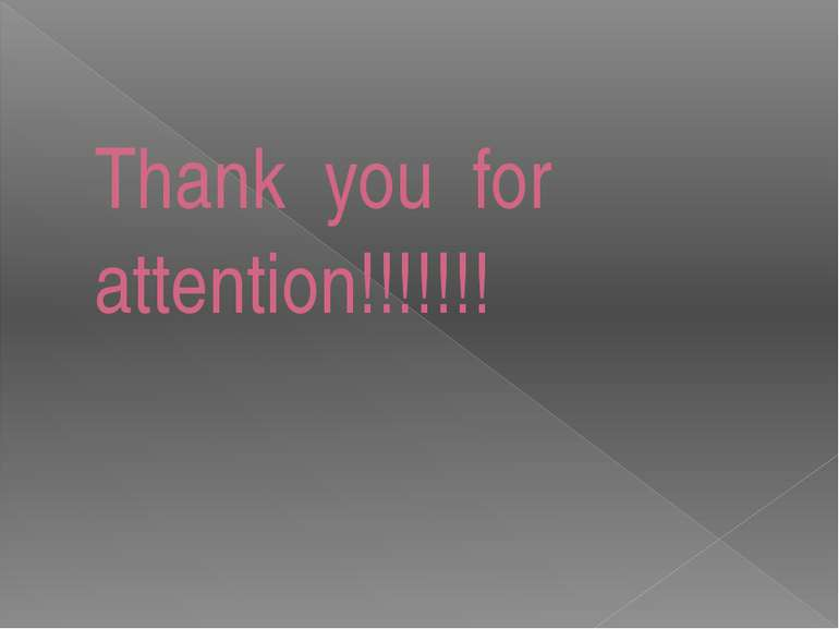 Thank you for attention!!!!!!!