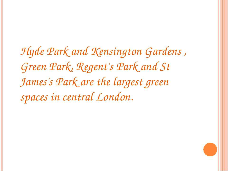 Hyde Park and Kensington Gardens , Green Park, Regent's Park and St James's P...