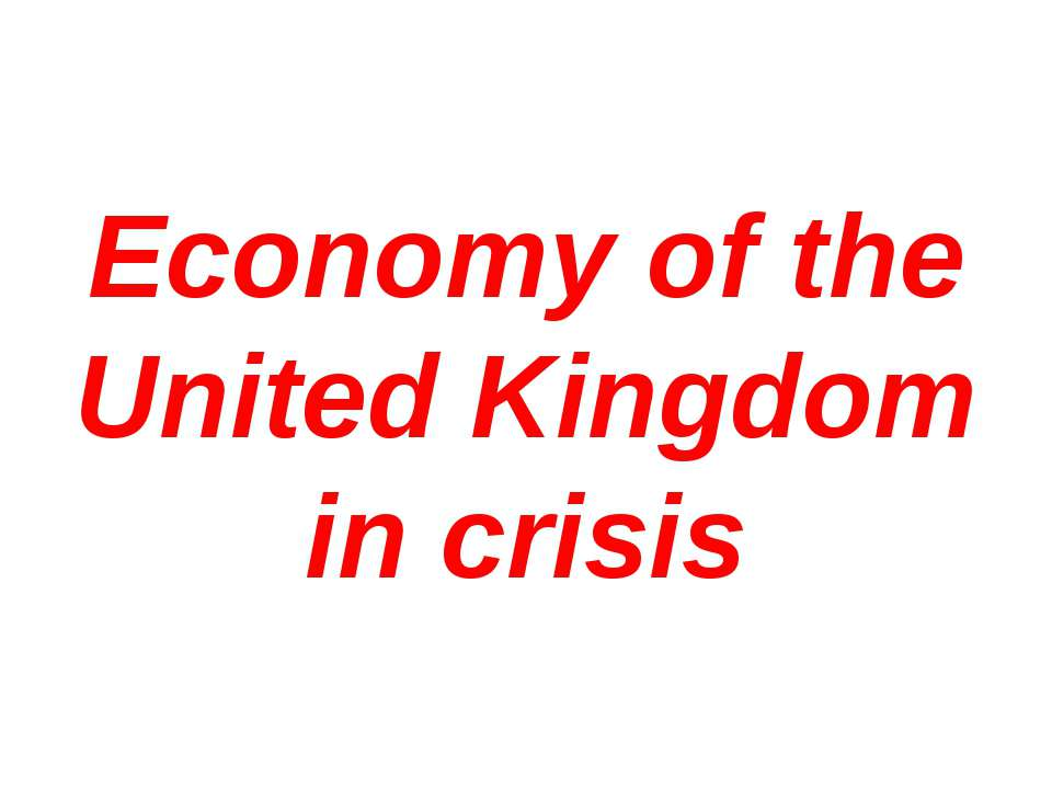 Economy of the United Kingdom in crisis