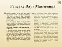 Shrove Tuesday is the last day before the period which Christians call Lent. ...