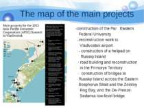 The map of the main projects -construction of the Far Eastern Federal Univers...