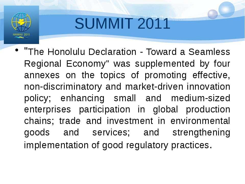 "SUMMIT 2011 ""The Honolulu Declaration - Toward a Seamless Regional Economy"" w..."