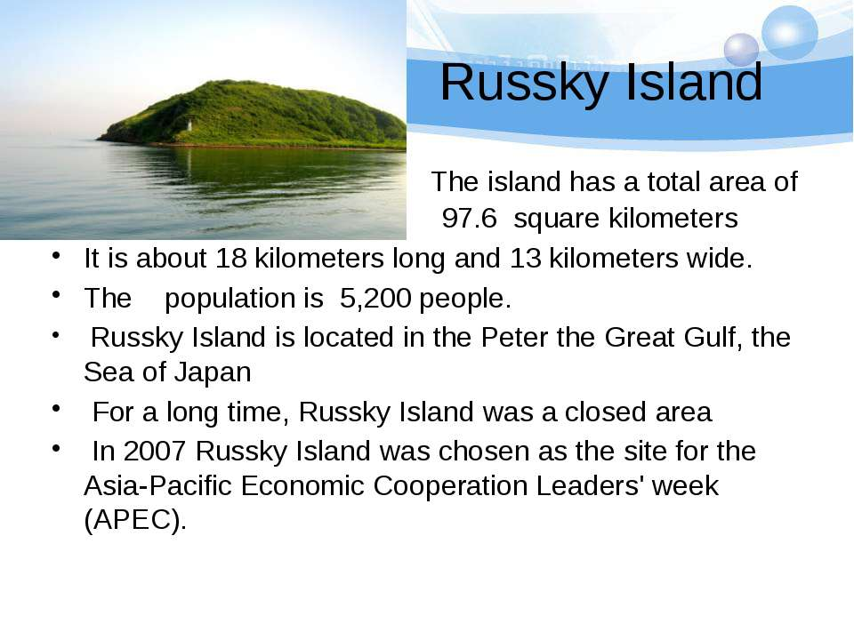 Russky Island The island has a total area of 97.6 97.6 square kilometers It i...