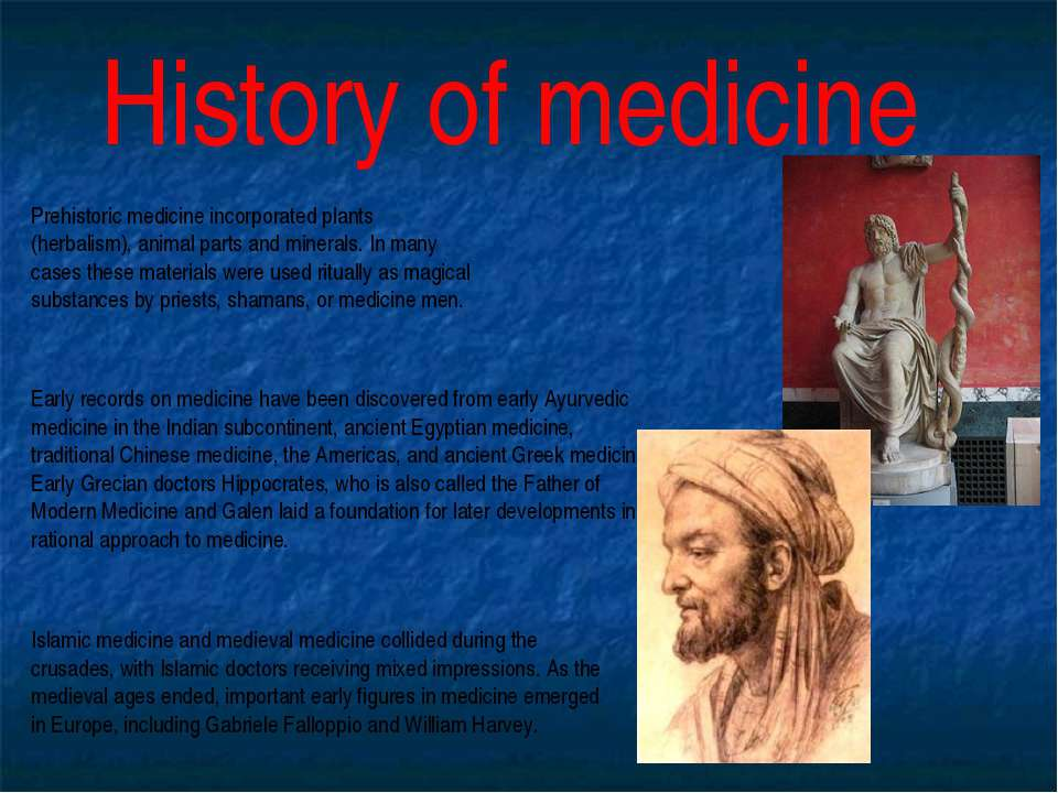 History of medicine Prehistoric medicine incorporated plants (herbalism), ani...
