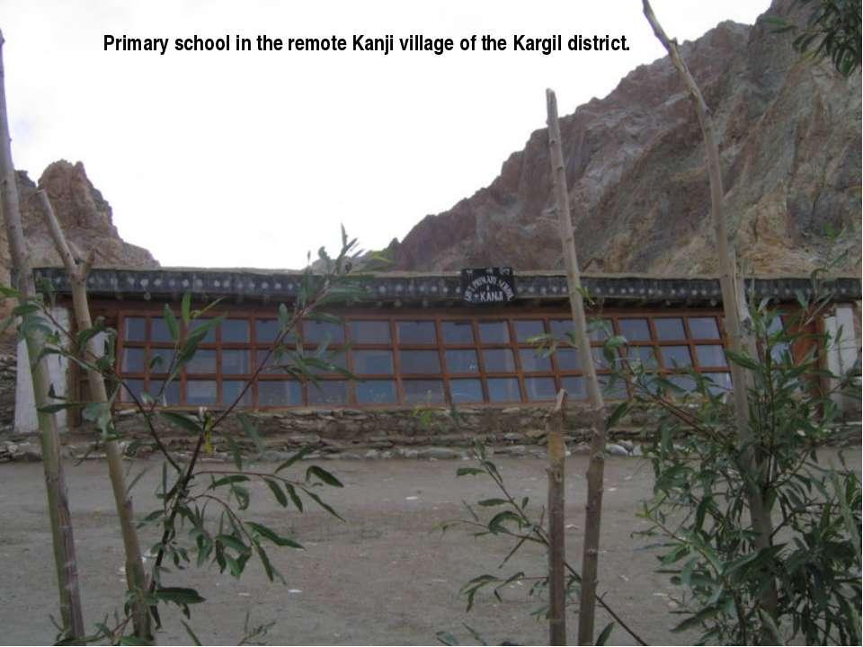 Primary school in the remote Kanji village of the Kargil district.