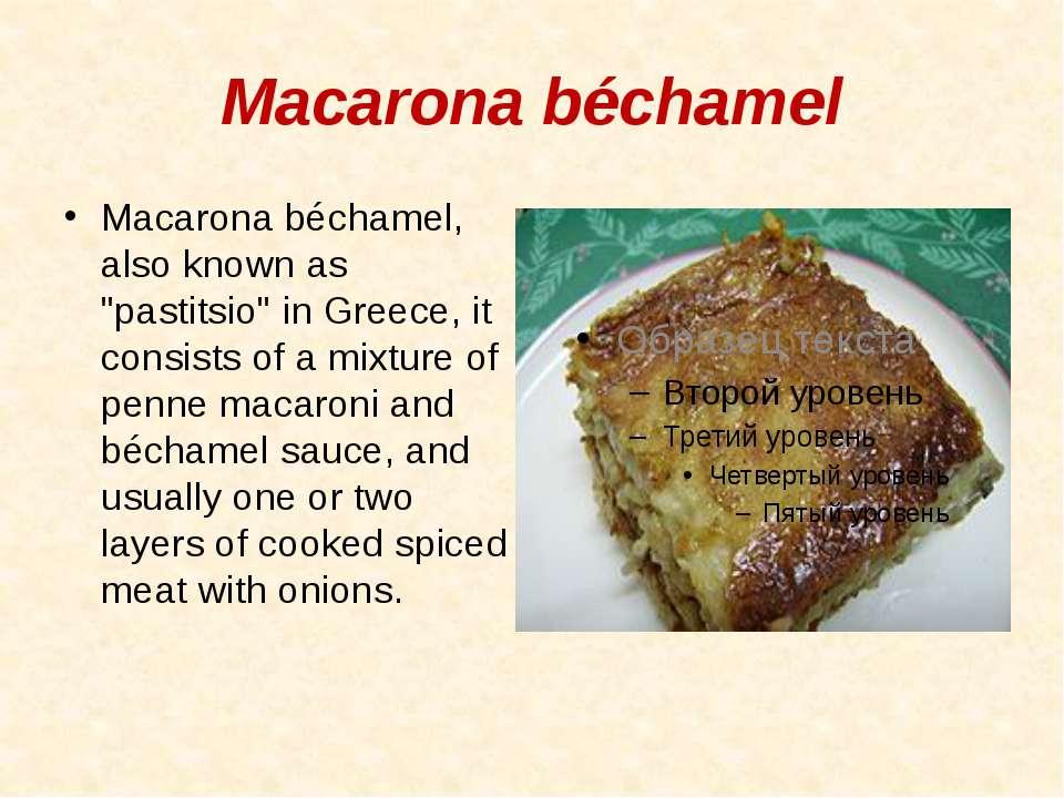 "Macarona béchamel Macarona béchamel, also known as ""pastitsio"" in Greece, it ..."