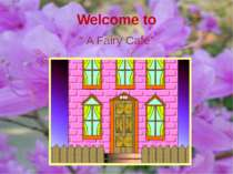 "Welcome to "" A Fairy Cafe"""