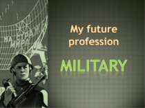 My future profession military