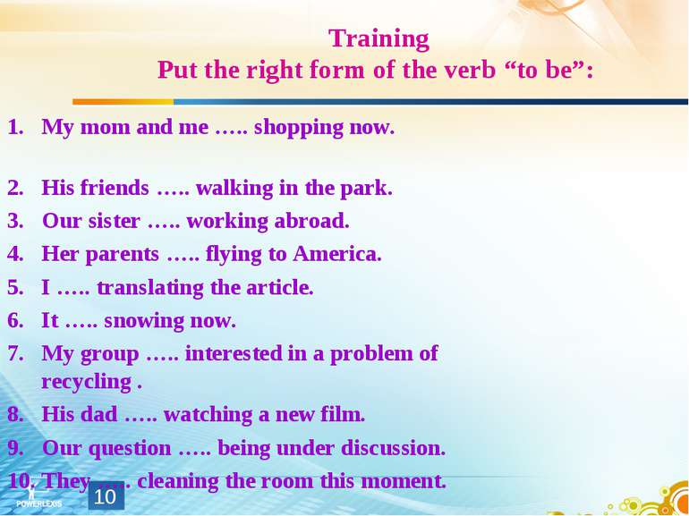 """Training Put the right form of the verb """"to be"""": My mom and me ….. shopping n..."""