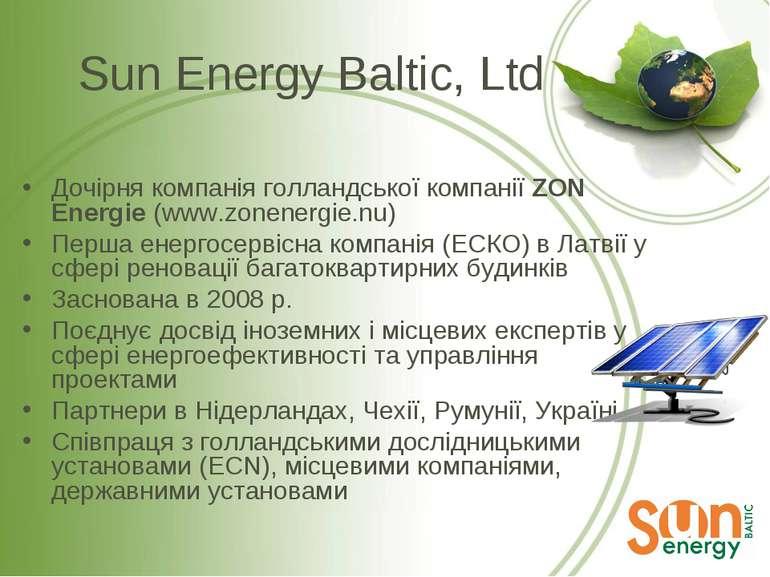 Sun Energy Baltic, Ltd Дочірня компанія голландської компанії ZON Energie (ww...