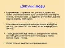 Штучні мови Штучна мова — це мова, чия фонологія, граматика, та/або словников...