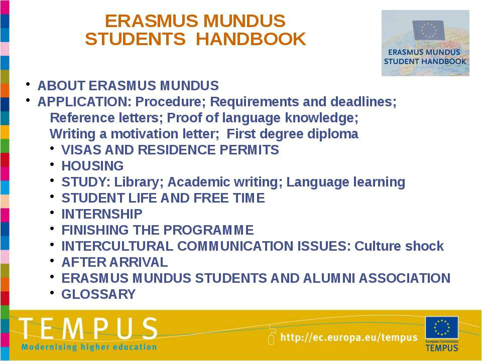 ERASMUS MUNDUS STUDENTS HANDBOOK ABOUT ERASMUS MUNDUS APPLICATION: Procedure;...