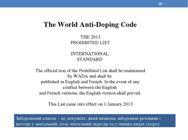 The World Anti-Doping Code THE 2013 PROHIBITED LIST INTERNATIONAL STANDARD Th...