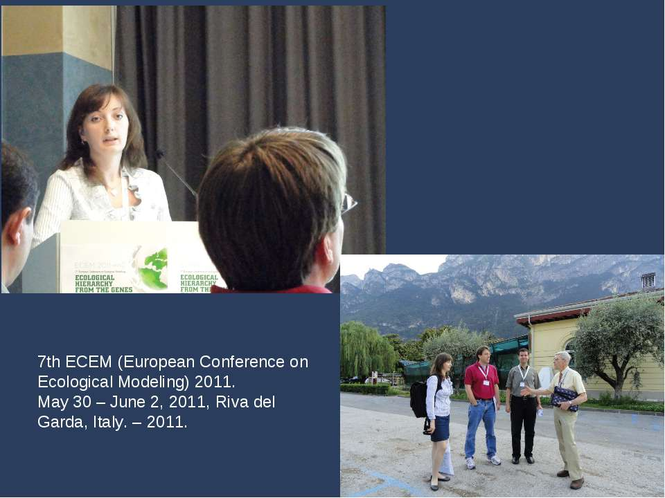 7th ECEM (European Conference on Ecological Modeling) 2011. May 30 – June 2, ...