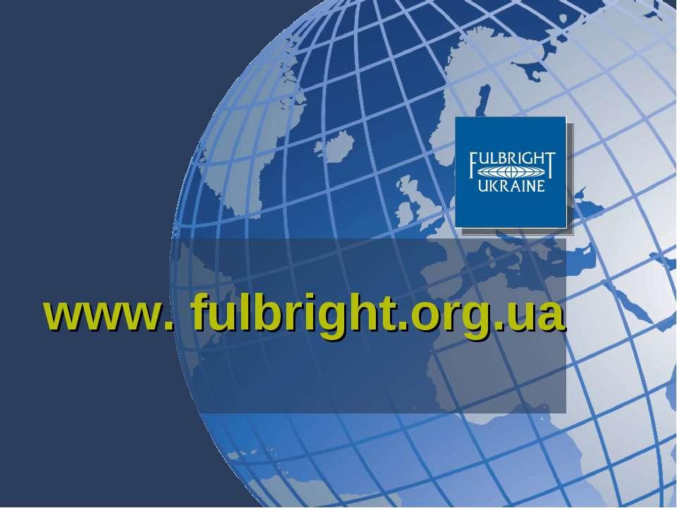 www. fulbright.org.ua
