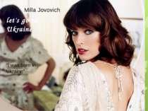"""Milla Jovovich """"I was born in Ukraine"""" let's go to Ukraine"""