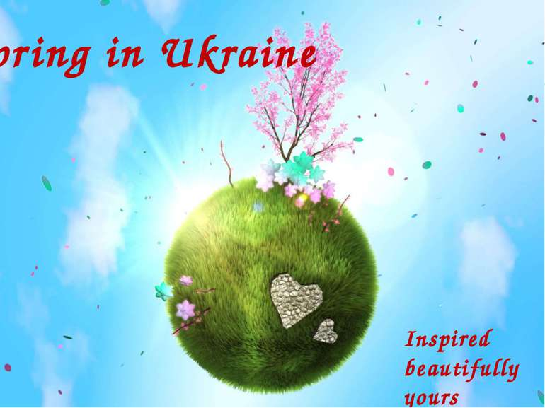 Spring in Ukraine Inspired beautifully yours