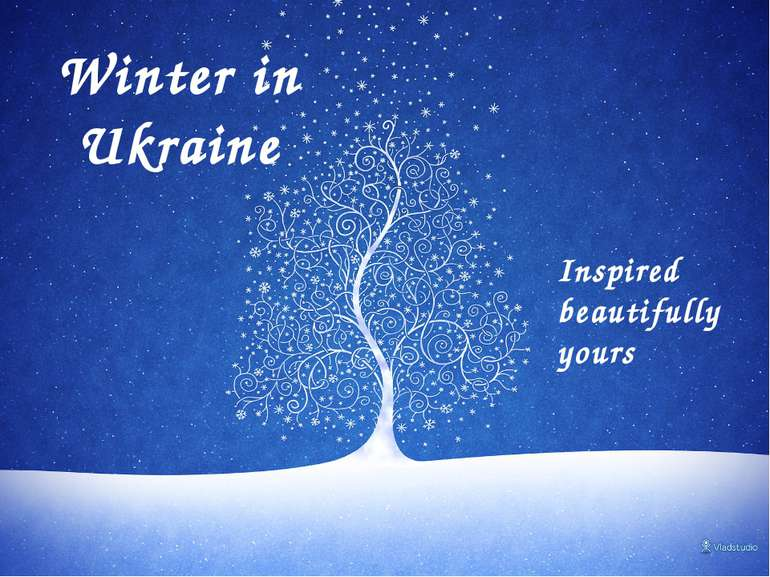 Winter in Ukraine Inspired beautifully yours