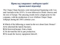 Приклад завдання з вибором однієї правильної відповіді The Chupa Chups busine...