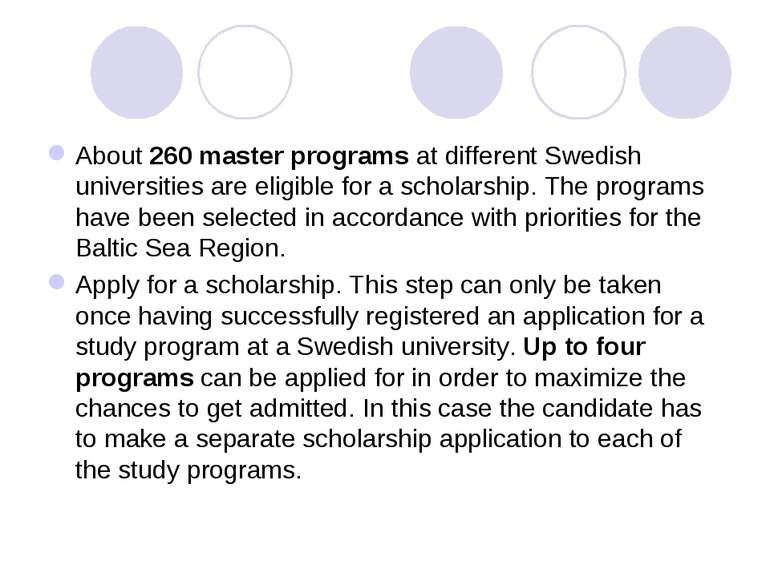 About 260 master programs at different Swedish universities are eligible for ...