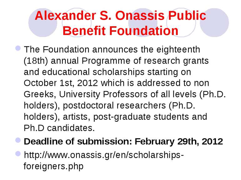 Alexander S. Onassis Public Benefit Foundation The Foundation announces the e...