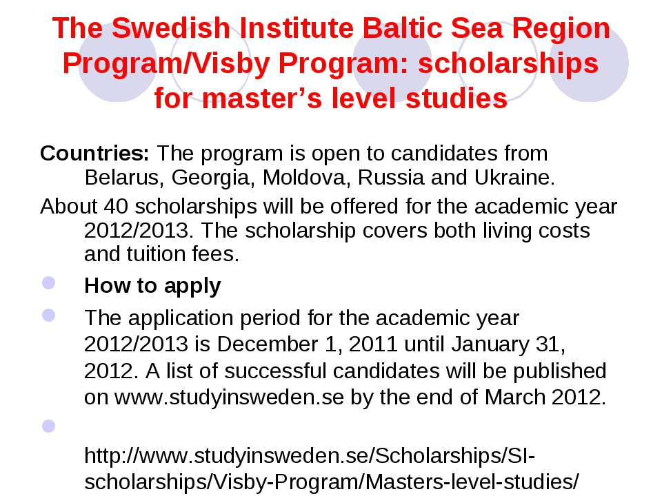The Swedish Institute Baltic Sea Region Program/Visby Program: scholarships f...