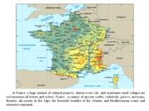 In France, a huge amount of cultural property, almost every city, and sometim...