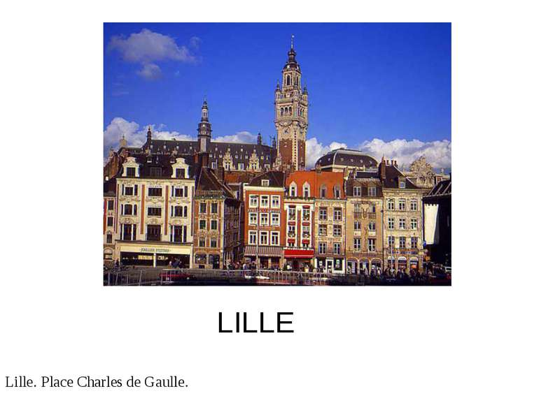 LILLE Lille. Place Charles de Gaulle.