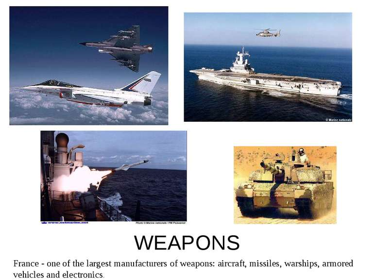 WEAPONS France - one of the largest manufacturers of weapons: aircraft, missi...