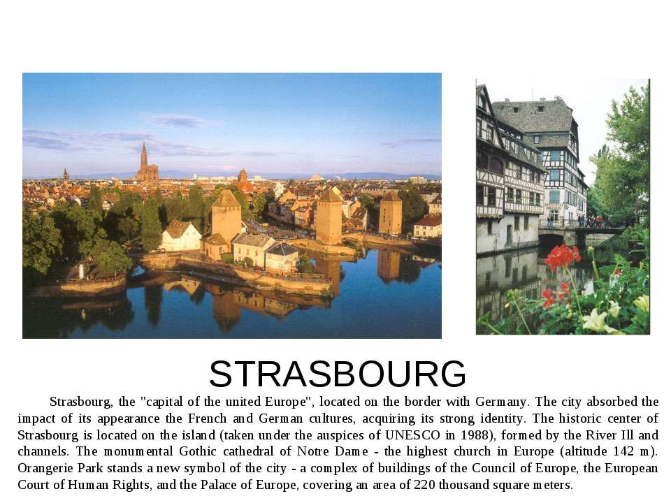 "STRASBOURG Strasbourg, the ""capital of the united Europe"", located on the bor..."