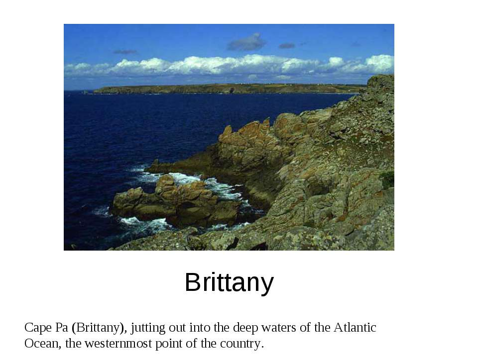 Brittany Cape Pa (Brittany), jutting out into the deep waters of the Atlantic...