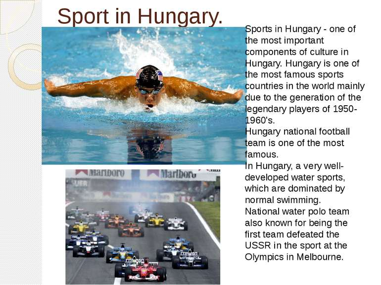Sport in Hungary. Sports in Hungary - one of the most important components of...