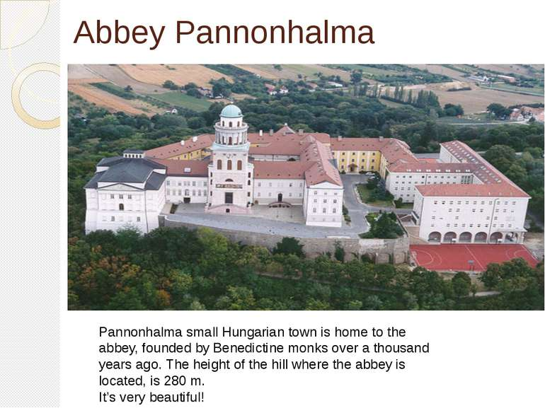 Abbey Pannonhalma Pannonhalma small Hungarian town is home to the abbey, foun...