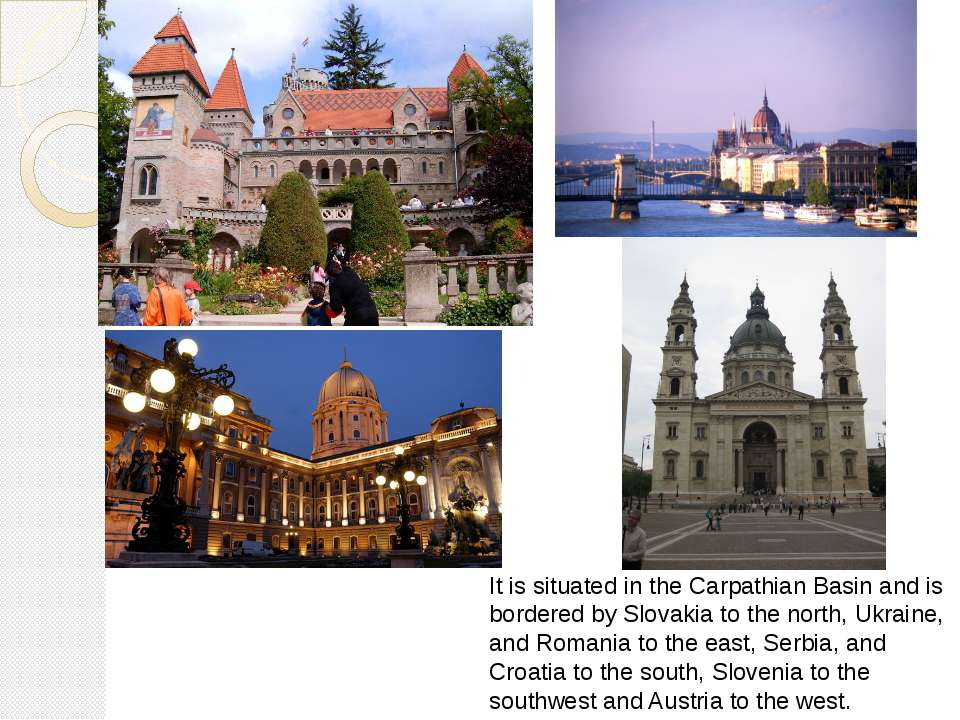 It is situated in the Carpathian Basin and is bordered by Slovakia to the nor...