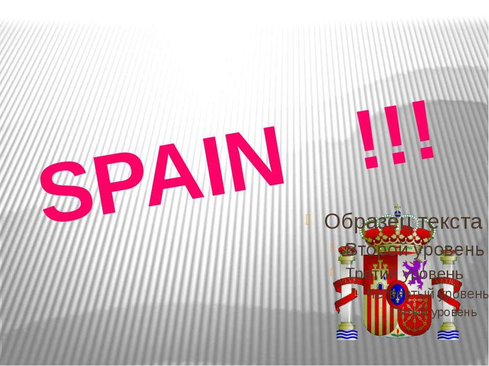 SPAIN !!!