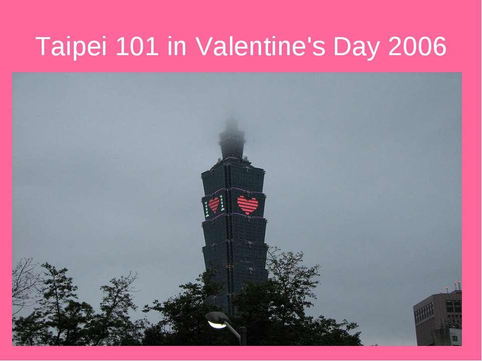 Taipei 101 in Valentine's Day 2006
