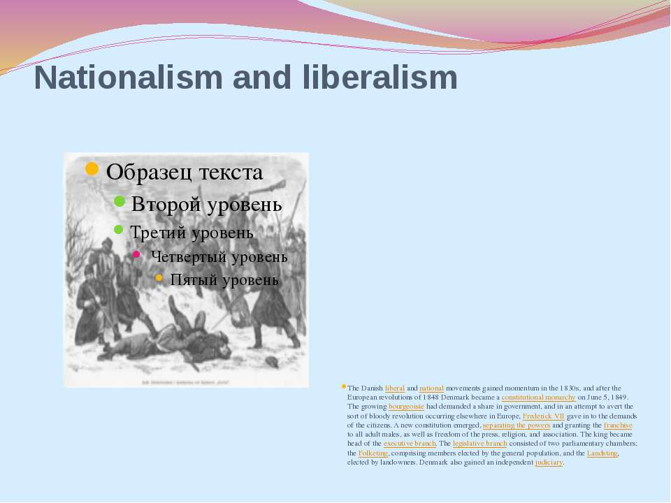 Nationalism and liberalism The Danish liberal and national movements gained m...