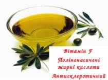 Вітамін F Поліненасичені жирні кислоти Антисклеротичний
