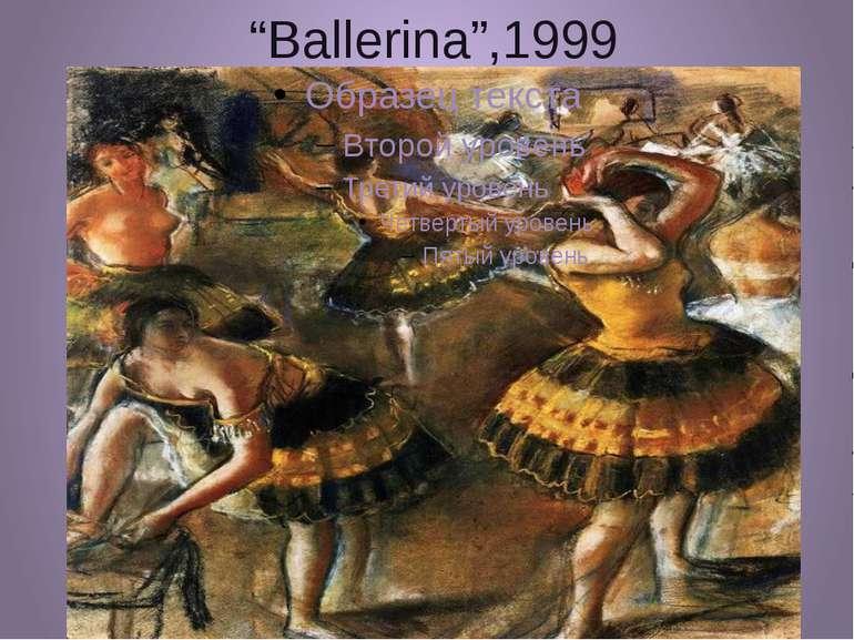 """""""Ballerina"""",1999"""