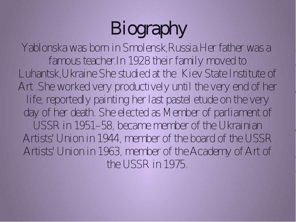 Biography Yablonska was born in Smolensk,Russia.Her father was a famous teach...