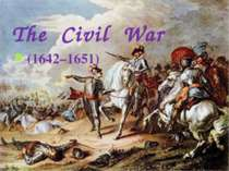 The  Civil War (1642–1651)